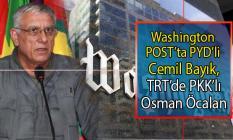 Washington Post Gazetesi'nde terörist Cemil Bayık, TRT'de terörist Osman Öcalan tepkisi!