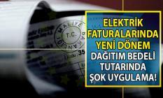 Yeni elektrik faturalarında dağıtım bedeli ne kadar olduğu bilgisi görünmeyecek!