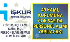 21 Ağustos İŞKUR kamu ilanları ve 49 kuruma KPSS Şartsız personel alımı