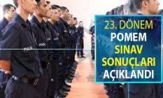 23. Dönem POMEM Polis Alımı Sınav Sonuçları Açıklandı