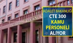 Adalet Bakanlığı 300 Kamu Personeli Alımı Yapıyor ! Başvurular Başladı