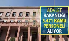 Adalet Bakanlığı 5 Bin 471 Kamu Personeli Alımı Yapıyor ! Online Başvuru Sayfası ve Genel Şartlar