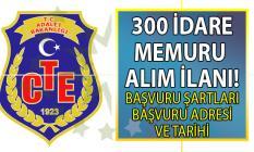 Adalet Bakanlığı KPSS 70 taban puanı ile 300 idare memuru alımı yapacak!