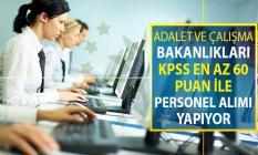Adalet ve Çalışma Bakanlıkları KPSS En Az 60 Puan İle 304 Kamu Personeli Alımı Yapıyor