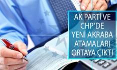 Adalet ve Kalkınma Partisinde (AK Parti) ve Cumhuriyet Halk Partisinde (CHP) Yeni Akraba Atamaları Ortaya Çıktı!