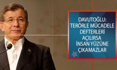 Ahmet Davutoğlu'ndan Şok Açıklama: Terörle Mücadele Defterleri Açılırsa Birçok İnsan, İnsan Yüzüne Çıkamaz