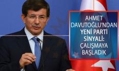 Ahmet Davutoğlu'ndan Yeni Parti Sinyali: Çalışmaya Başladık
