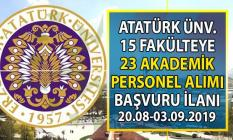 Atatürk Üniversitesi 03 Eylül'e kadar 28 akademik personel alımı başvuru ilanı!