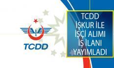 Devlet Demiryolları İşletmesi Genel Müdürlüğü (TCDD) İŞKUR İle Yeni İşçi Alımı İş İlanı Yayımladı!