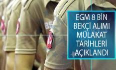 EGM Polis Akademisi Başkanlığı 8 Bin Bekçi Alımı Mülakat Tarihleri Açıklandı! Bekçi Alımı Fiziki Yeterlilik Sınavı Tarihi