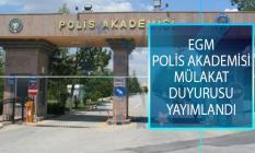 EGM Polis Akademisi Başkanlığı Güvenlik Bilimleri, Trafik ve Adli Bilimler Enstitüsü Mülakat Sonuçları Açıklandı!