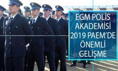EGM Polis Akademisi Başkanlığından 2019 PAEM Asil Kazanan Adaylarına Yönelik Duyuru Yayımlandı!