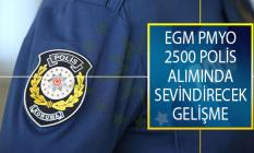 EGM Polis Akademisi PMYO 2500 Polis Alımında Adaylara TYT Puanında ve Yaş Şartında Müjdeli Haber!