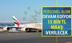 Emirates Türkiye Personel Alımları Devam Ediyor ! İşte Gereksinimler (15 Bin TL Maaş Verilecek)