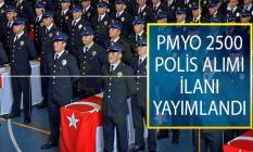 Emniyet Genel Müdürlüğü (EGM) Lise Mezunu 2 Bin 500 PMYO Polis Alım İlanı Yayımlandı!