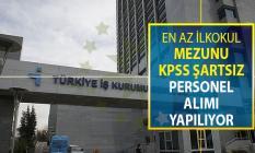 En Az İlkokul Mezunu KPSS Şartsız İşçi Alımı Yapılıyor ! DPB Üzerinden Personel Alım İlanı Yayımlandı