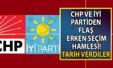 Erken seçim için 2019 Kasım ayını işaret ederek tarih verildi! İYİ Parti ve CHP'den flaş erken seçim hamlesi