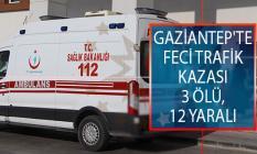 Gaziantep'te Trafik Kazası! Yolcu Minibüsü İle Otomobilin Çarpışması Sonucu 3 Kişi Öldü, 12 Kişi Yaralandı!