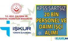 İŞKUR 02 Ağustos açık iş ilanları! İŞKUR 16 Ağustos'a kadar KPSS şartsız 20 bin personel alımı başvuru ilanı