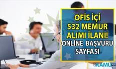 İŞKUR 03 Ağustos KPSS Şartsız en az ilköğretim, lise ve önlisans mezunu tam 532 ofis içi memur alımı iş başvurusu online sayfası