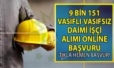 İŞKUR 07 Ağustos işçi alımı iş ilanları! İŞKUR 07-23 Ağustos 9 bin 151 vasıflı vasıfsız daimi işçi alacak!