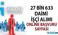İŞKUR 15 gün içinde 27 bin 633 daimi işçi alımı yapacak! 25 Ağustos personel alımı iş ilanları