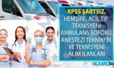 İŞKUR 16-28 Ağustos KPSS şartsız en az lise ve önlisans mezunu sağlık personeli alımı online iş başvurusu