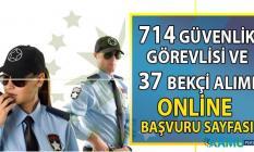 İŞKUR  Ağustos sonuna kadar KPSS şartsız Yüksek maaşlı 714 Güvenlik Görevlisi ve 37 Bekçi alımı için 123 güvelik iş ilanı yayımladı!