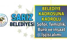 Kayseri Sarız Belediyesi kadrolu 10 işçi alımı başvuru ilanı yayınladı