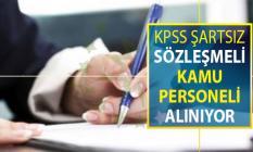 KPSS Şartsız 23 Ağustos'a Kadar Sözleşmeli Kamu Personeli Alımı Yapılıyor !