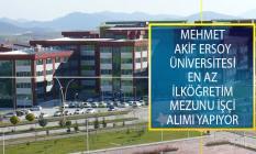 Mehmet Akif Ersoy Üniversitesi En Az İlköğretim Mezunu Adaylar Arasından 15 Ağustos 2019 Tarihine Kadar İşçi Alımı Yapacak