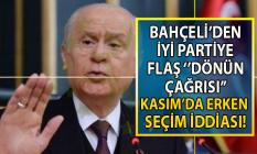 MHP Lideri Devlet Bahçeli İYİ Partiye flaş dönün çağrısı yaptı! İYİ Partiden ve Meral Akşener'den yanıt gecikmedi
