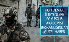 Özel Harekat Polisi (PÖH) Olmak İsteyenlere EGM Polis Akademisi Başkanlığından Güzel Haber!