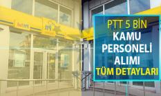 PTT 5 Bin Kamu Personeli Alımı ! İlan Tarihi ve Genel Şartlar (KPSS Şartı Yok)
