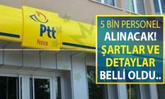 PTT 5 Bin Kamu Personeli Alımı Yapacak ! Genel Şartlar ve İlan Dönemi Belli Oldu (KPSS Şartsız Kamu Personeli Alımı)