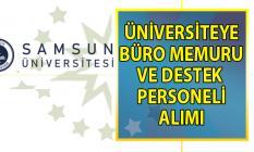 Samsun Üniversitesi 4/B Sözleşmeli Personel alım ilanı! 27 Büro memuru alımı yapılacak!
