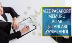 Tecrübeli Ve Tecrübesiz Adayların Başvuru Yapabileceği Vize Pasaport Memuru Alımı İş İlanları Yayımlandı!