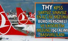 Türk Hava Yolları (THY) İŞKUR aracılığı ile KPSS şartsız büro personeli ve yemekhane işçisi alımı yapacak! Peki THY personel alımı başvuru şartları nelerdir?
