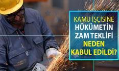 Türk İş'in Hükümetin Kamu İşçisine Zam Teklifini Neden Kabul Ettiği Belli Oldu