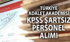 Türkiye Adalet Akademisi KPSS şartı olmadan işçi alımı ilanı : Şoför, temizlik görevlisi ve bahçıvan alımı