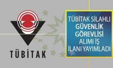 Türkiye Bilimsel ve Teknolojik Araştırma Kurumu Başkanlığı (TÜBİTAK) Silahlı Güvenlik Görevlisi Alımı İş İlanı Yayımladı!