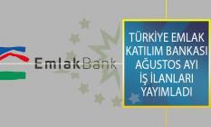Türkiye Emlak Katılım Bankası Ağustos Ayı İş İlanları Yayımladı!