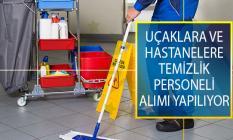 Uçaklarda ve Hastanelerde İstihdam Edilmek Üzere Temizlik Personeli Alımı İş İlanları Yayımlandı!