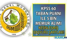 2019 yılı Orman Genel Müdürlüğü (OGM) 2.700 Orman Muhafaza Memuru, 1.150 Orman Mühendisi ve 1.146 Sözleşmeli Personel alım ilanı başvuru şartları!