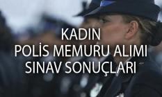 Polis Akademisi POMEM sınav sonuçları açıklandı! 13 Eylül 3 bin kadın polis alımı sınav sonuçları