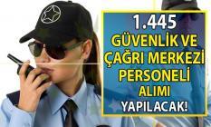 Okullara 724 Güvenlik Görevlisi, 721 Çağrı Merkezi personeli olmak üzere İŞKUR TYP 1.445 personel alımı başvurusu