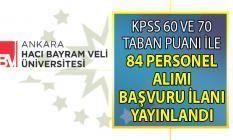 Ankara Hacı Bayram Veli Üniversitesi'ne KPSS 60 ve 70 Taban puanı ile sözleşmeli personel alımı yapılacak! Peki başvuru şartları nelerdir?