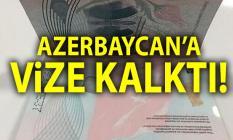 Azerbaycan'a vize kalktı! 30 güne kadar vize muafiyeti bugün başladı