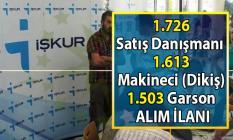 Satış danışmanı, Makineci ve Garson olmak üzere İŞKUR 4 bin 842 personel alımı yapacak!
