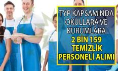 İŞKUR TYP kapsamında okullara ve kurumlara 2 bin 159 Temizlik personeli alımı yapacak!